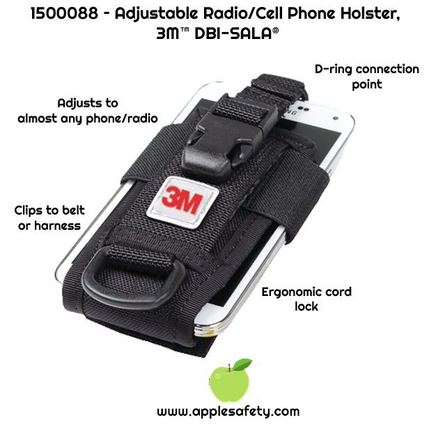 Adjusts to the size of virtually any portable radio or cell phone     D-Ring connection point to attach tool tether     Can be used from a belt or harness     Ergonomic quick-cinch ergonomic cord lock