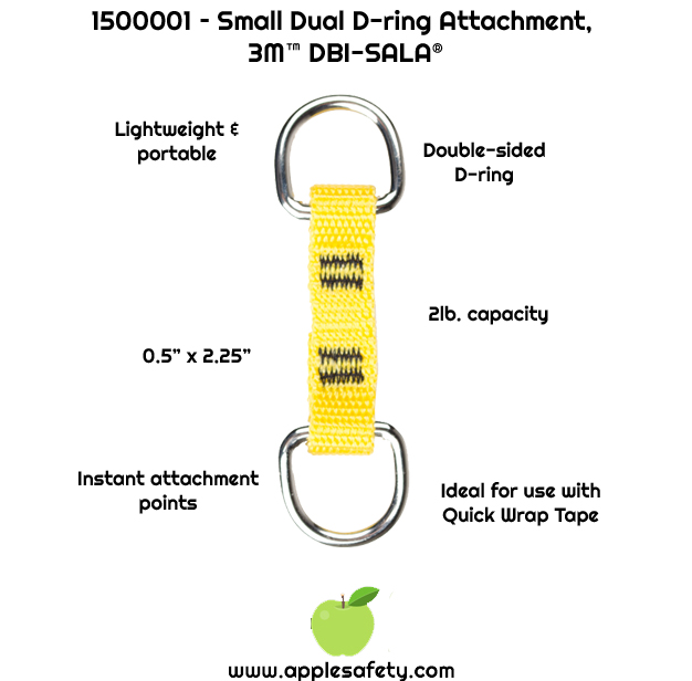 Creates instant attachment points to tether a tool to belt or harness     0.5 in. x 3.75 in. (1.27 cm x 9.52 cm) D-Ring attachment point     Dual D-Rings allow for 100% tool tie-off     2 lb. (0.9 kg) capacity     Meets ANSI / ISEA 121-2018