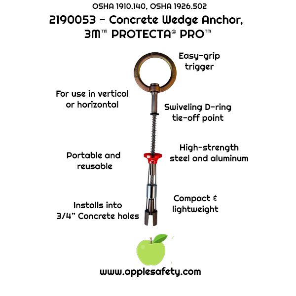 "2190053	ANCHOR,CONCRETE,REUSABLECABLE D,PRO	Concrete wedge anchor for 3/4"" (19mm) hole with swiveling D-ring	ANCHOR DEVICES & SYSTEMS, applesafety chart"